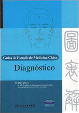 Diagnóstico. Guías de Estudio de Medicina China