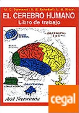 El cerebro humano . Libro de trabajo por Diamond, Marian C