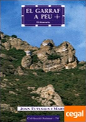 El Garraf a peu . 15 itineraris por Tutusaus i Martí, Joan PDF