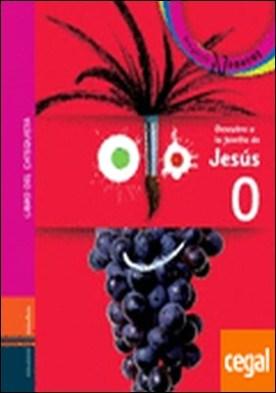 Descubre a la familia de Jesús - Libro del catequista . Libro 0 Primera Comunión