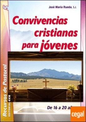 Convivencias cristianas para jóvenes . De 16 a 20 años