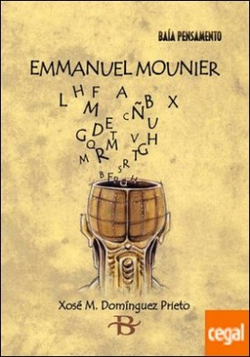 Emmanuel Mounier por Domínguez Prieto, Xosé Manuel PDF
