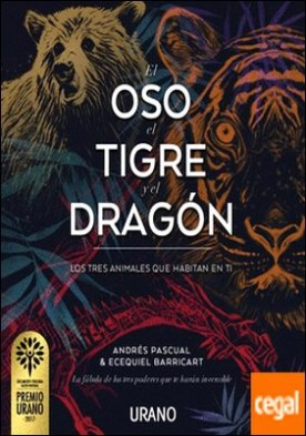 El oso, el tigre y el dragón