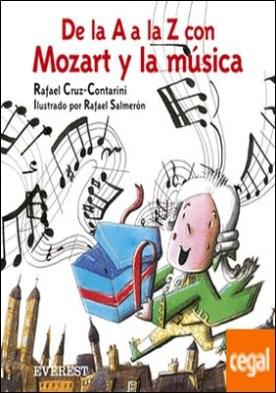 De la A a la Z con Mozart y la música (incluye CD de Mozart)