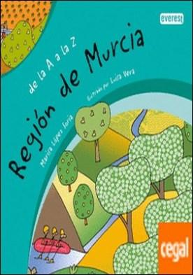De la A a la Z. Región de Murcia