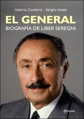 El General. Biografía de Liber Seregni