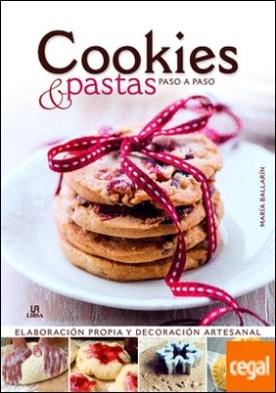 Cookies y Pastas Paso a Paso . Elaboración Propia y Decoración Artesanal