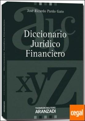 Diccionario Jurídico Financiero por Pardo Gato, José Ricardo