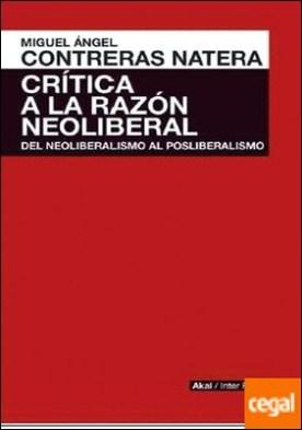 Critica a la razón neoliberal