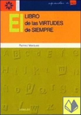 El libro de las virtudes de siempre