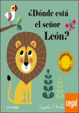 ¿Dónde está el señor León?