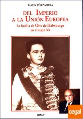 Del Imperio a la Unión Europea
