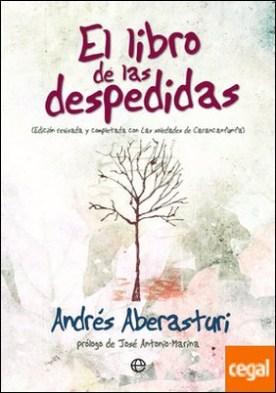 El libro de las despedidas . Edición revisada y completada con Las soledades de Carancanfunfa por Aberasturi Ferrer, Andrés