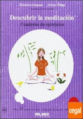 Cuaderno de ejercicios para descubrir la meditación