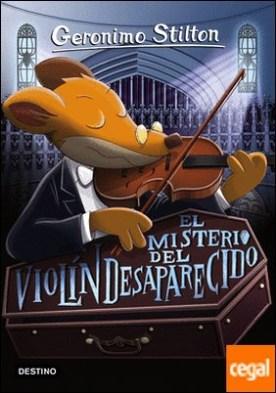El misterio del violín desaparecido . Geronimo Stilton