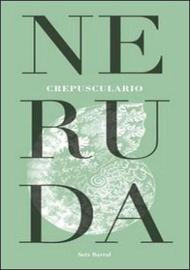 Crepusculario por Pablo Neruda PDF