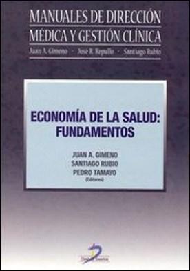 Economía de la salud. Fundamentos