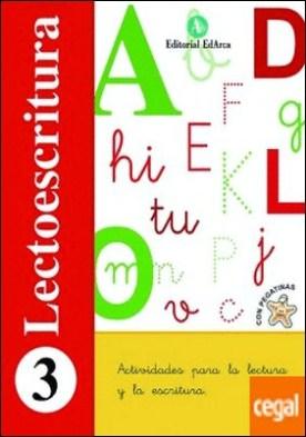 E.i.-lectoescritura 3. vocales: a,e,i,o,u (2014) . Actividades para la lectura y la escritura