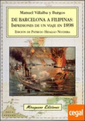 De Barcelona a Filipinas: Impresiones de un viaje en 1898