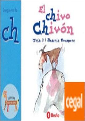 El chivo Chivón . Juega con la ch