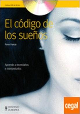 El código de los sueños (+DVD) . Aprende a recordarlos e interpretarlos