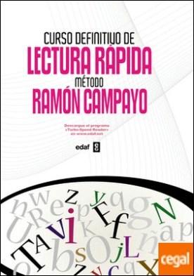 Curso definitivo de lectura rápida . Método Ramón Campayo