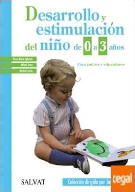 Desarrollo y estimulación del niño de 0 a 3 años