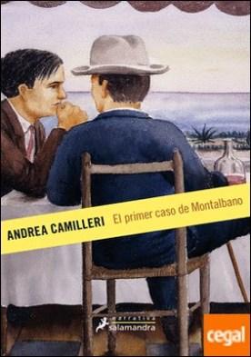 El primer caso de Montalbano . Montalbano - Libro 11 por Camilleri, Andrea PDF