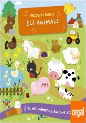 Escolta i busca els animals por VV. AA.