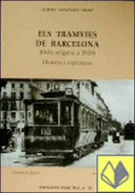 ELS TRAMVIES DE BARCELONA (DELS ORÍGENS A 1929)