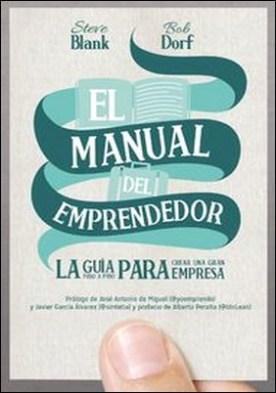 El manual del emprendedor por Steve Blank, Bob Dorf