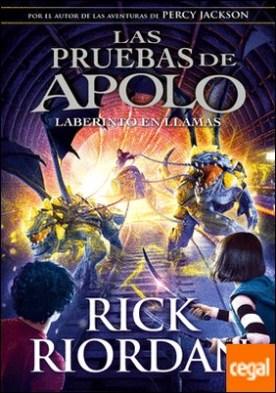 El laberinto en llamas (Las pruebas de Apolo 3)