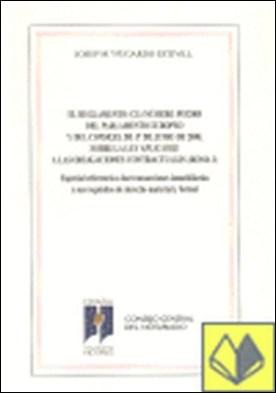 El Reglamento (CE) número 593-2008 del Parlamento Europeo y del Consejo, de 17 de junio de 2008, sobre la Ley aplicable a las obligaciones contractuales (Roma I) . especial referencia a las transacciones inmobiliarias y sus requisitos de derecho material y formal por Fugardo Estivill, José María PDF