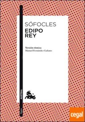 Edipo rey . Introducción y versión rítmica de Manuel Fernández-Galiano