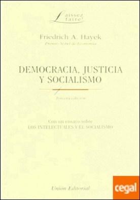 DEMOCRACIA, JUSTICIA Y SOCIALISMO