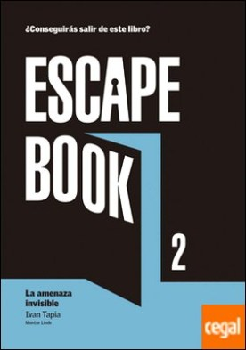 Escape book 2 . La amenaza invisible