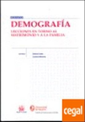 Demografía Lecciones en torno al matrimonio y a la familia . Lecciones en torno al matrimonio y a la familia por Dolores López Hernández PDF