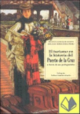 El turismo en la historia del Puerto de la Cruz, a través de sus personajes