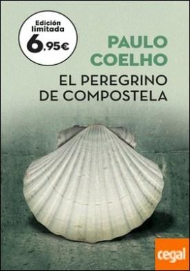 El Peregrino de Compostela . (Diario de un mago)