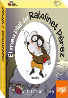 El meu plat del ratolinet Pérez . Un plat + un llibre