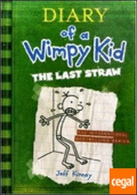 Diary of a wimpy kid 3. the last straw . Diary of Wimpy kid
