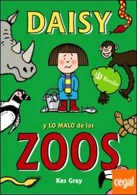 Daisy y lo malo de los zoos
