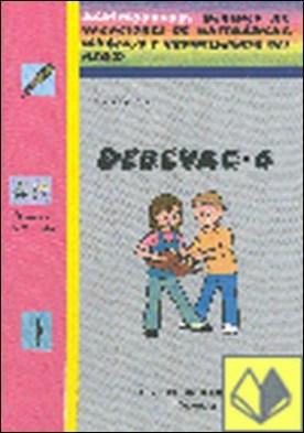 Debevac, 6 Educación Primaria. Cuaderno 6 . DEBERES DE VACACIONES DE MATES LENGUA Y CONOCIMIENTO DEL MEDIO