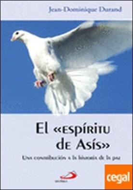 El espíritu de Asís . Una contribución a la historia de la paz