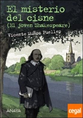 El misterio del cisne . El joven Shakespeare