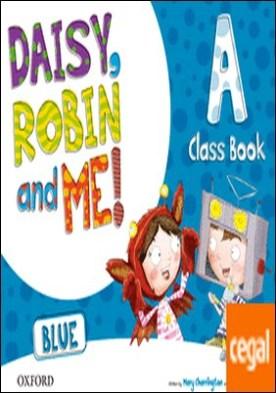 Daisy, Robin & Me! Blue A. Class Book Pack