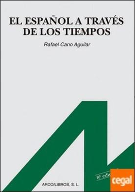 El español a través de los tiempos