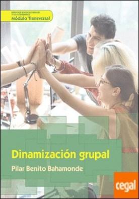 Dinamización grupal por Benito Bahamonde, Pilar PDF
