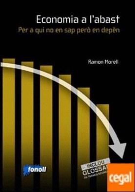Economia a l'abast. Per a qui no en sap però en depèn por Morell, Ramon PDF
