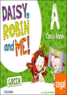 Daisy, Robin & Me! Green A. Class Book Pack
